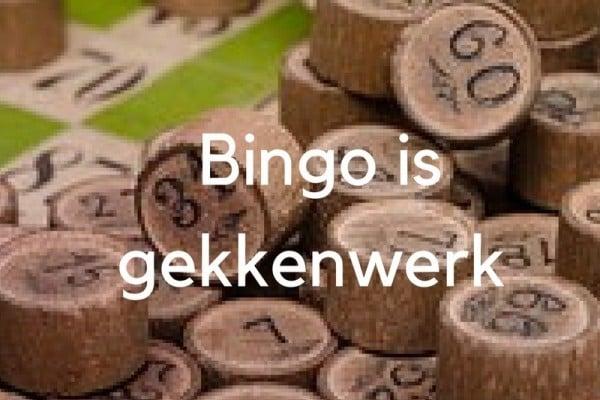 Bingo is gekkenwerk