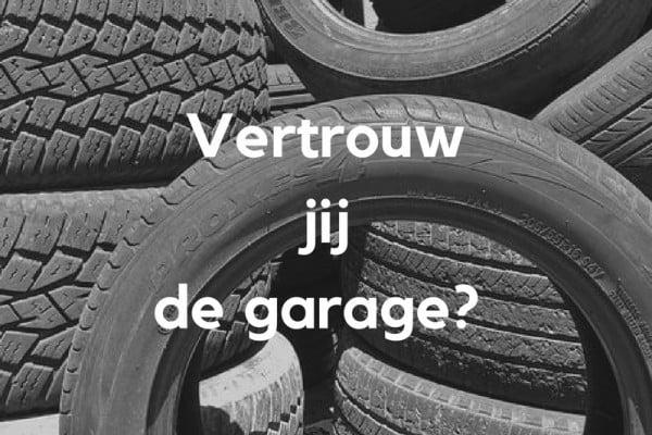 Vertrouw jij de garage?